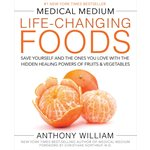 Medical Medium: Life Changing Foods Book
