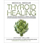 Livre Medical Medium: Thyroid Healing